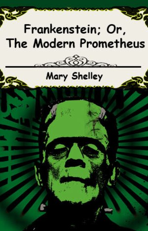 frankenstein-or-the-modern-prometheus-by-mary-wollstonecraft-shelley