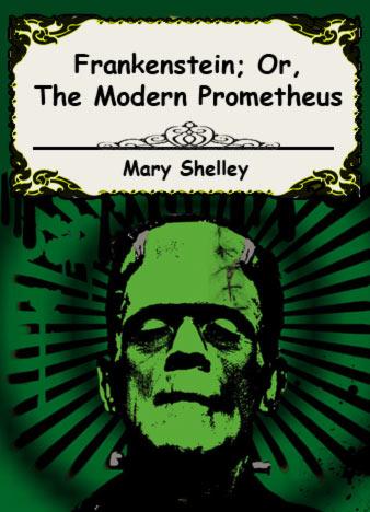 frankenstein-or-the-modern-prometheus-by-mary-wollstonecraft-shelley