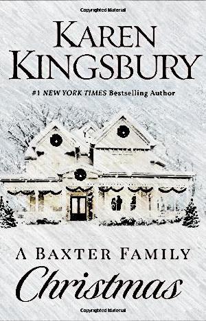 A Baxter Family Christmas by Karen Kingsbury EPUB/MOBI/PDF