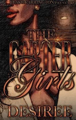 The Carter Girls by Desiree epub