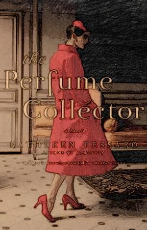 the-perfume-collector-by-kathleen-tessaro