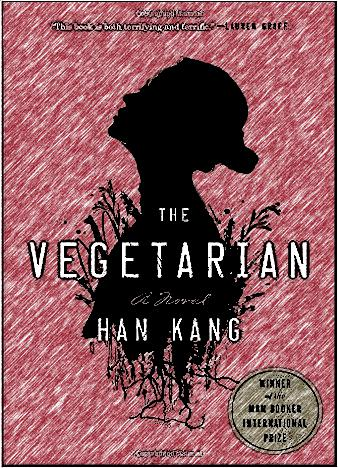 The Vegetarian: A Novel by Han Kang