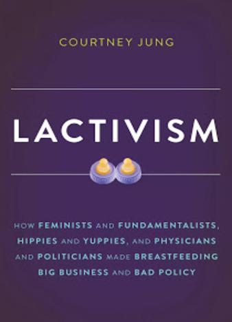 EPUB Lactivism by Courtney Jung