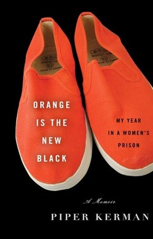 Orange is the New Black by Piper Kerman EPUB