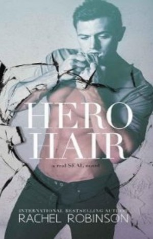 Hero Hair by Rachel Robinson