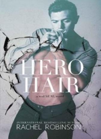 Hero Hair by Rachel Robinson