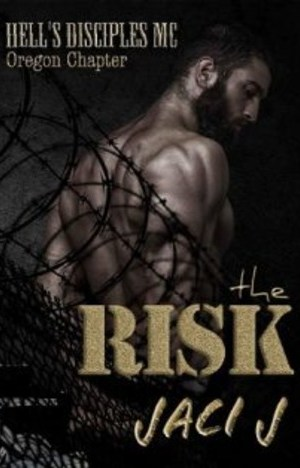 The Risk by Jaci J
