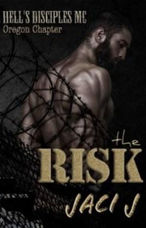 The Risk by Jaci J