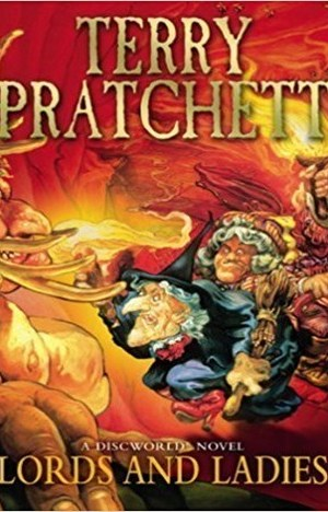 Lords and Ladies (Discworld Novel 14) by Terry Pratchett