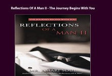 Photo of Reflections Of A Man II – The Journey Begins With You
