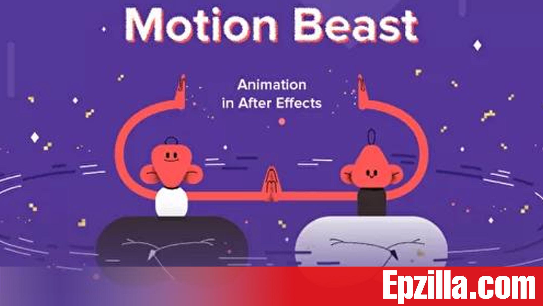 Motion Design School Motion Beast Course Free Download Epzilla.com