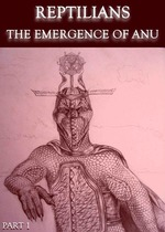 Feature_thumb_reptilians-the-emergence-of-anu-part-1