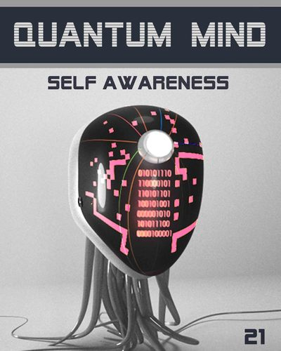 Quantum-mind-self-awareness-step-21