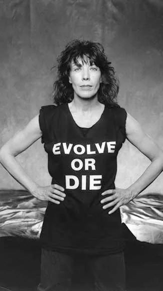 Lily Tomlin Evolve or Die
