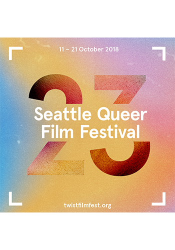 TWIST Seattle Queer Film Festival Announces Lineup Boasting More Than 50% Of Films Directed By Women