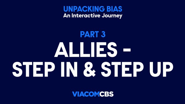 Unpacking Bias App 3 Step In and Step Up