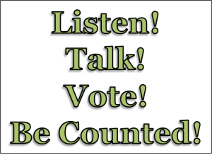 talk listen vote sign