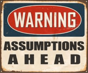 assumptions warning sign