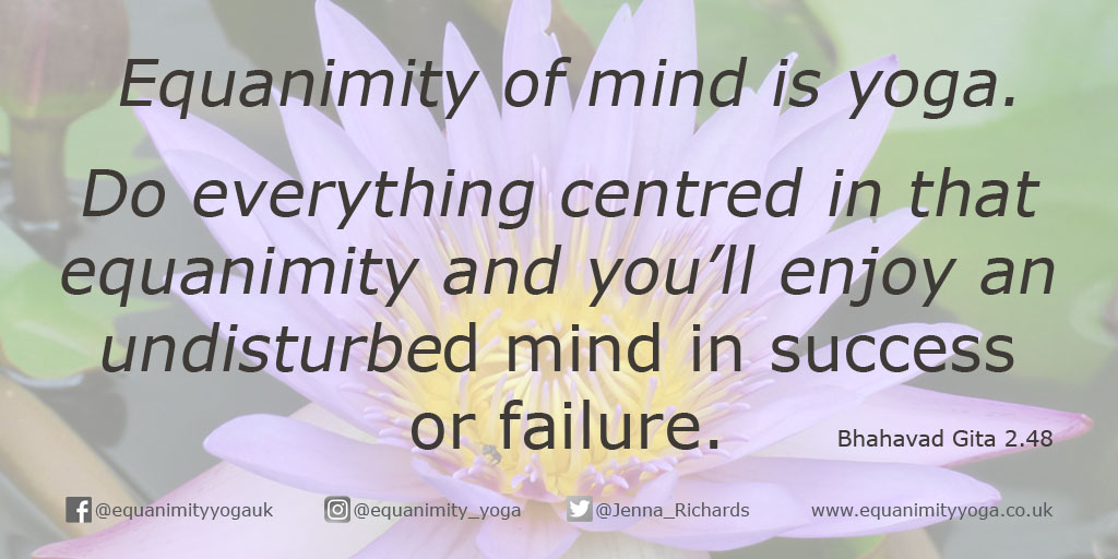 Equanimity of mind is yoga, Bhagavad Gita quote
