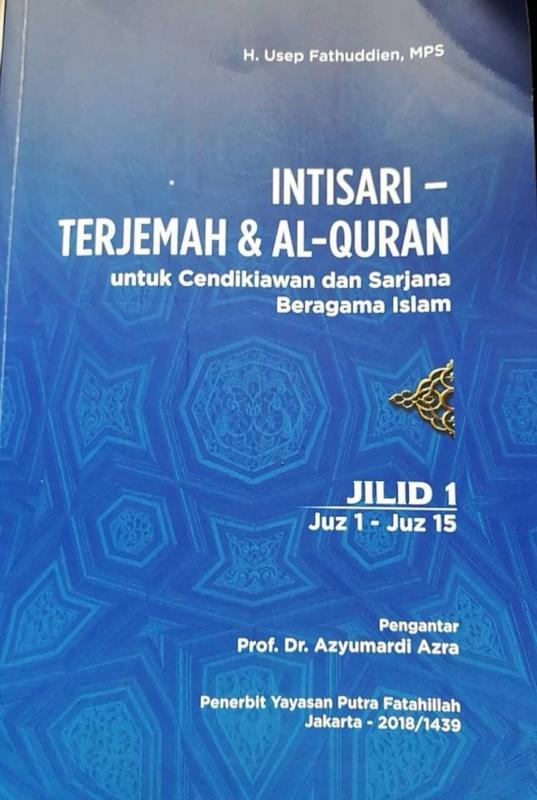 JILID I. Inilah jilid pertama terjemahan Alquran yang diterjemahkan Kang Usep. Admin disway.id for Rakyat Kalbar