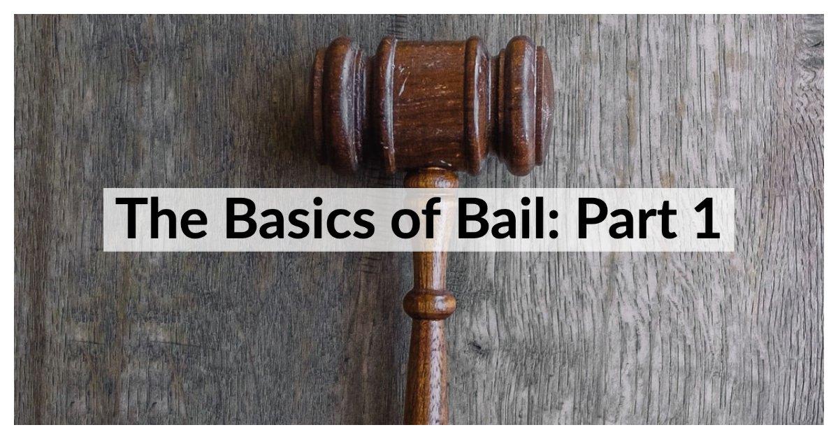 The Basics of Bail