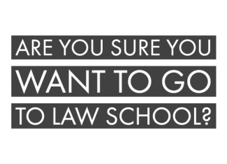 Are You Sure You Want To Go To Law School?