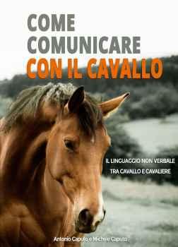 come comunicare con il cavallo