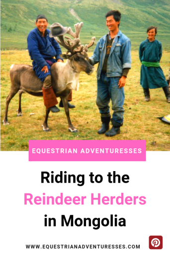 Riding to the Reindeer Herders in Mongolia