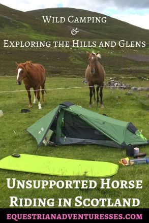 Unsupported Horse Riding in Scotland with two horses and wild camping as much as possible