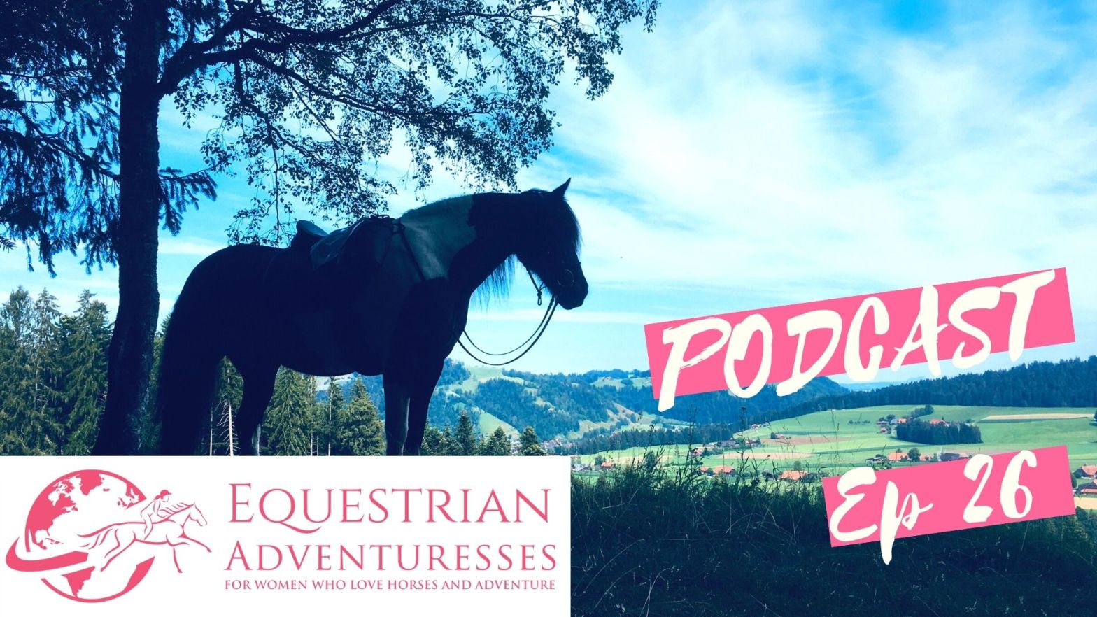 Travel and horse podcast Ep 26 Interview with Nicole from Switzerland about her solo horse trek - A 160km Solo Ride on Horseback