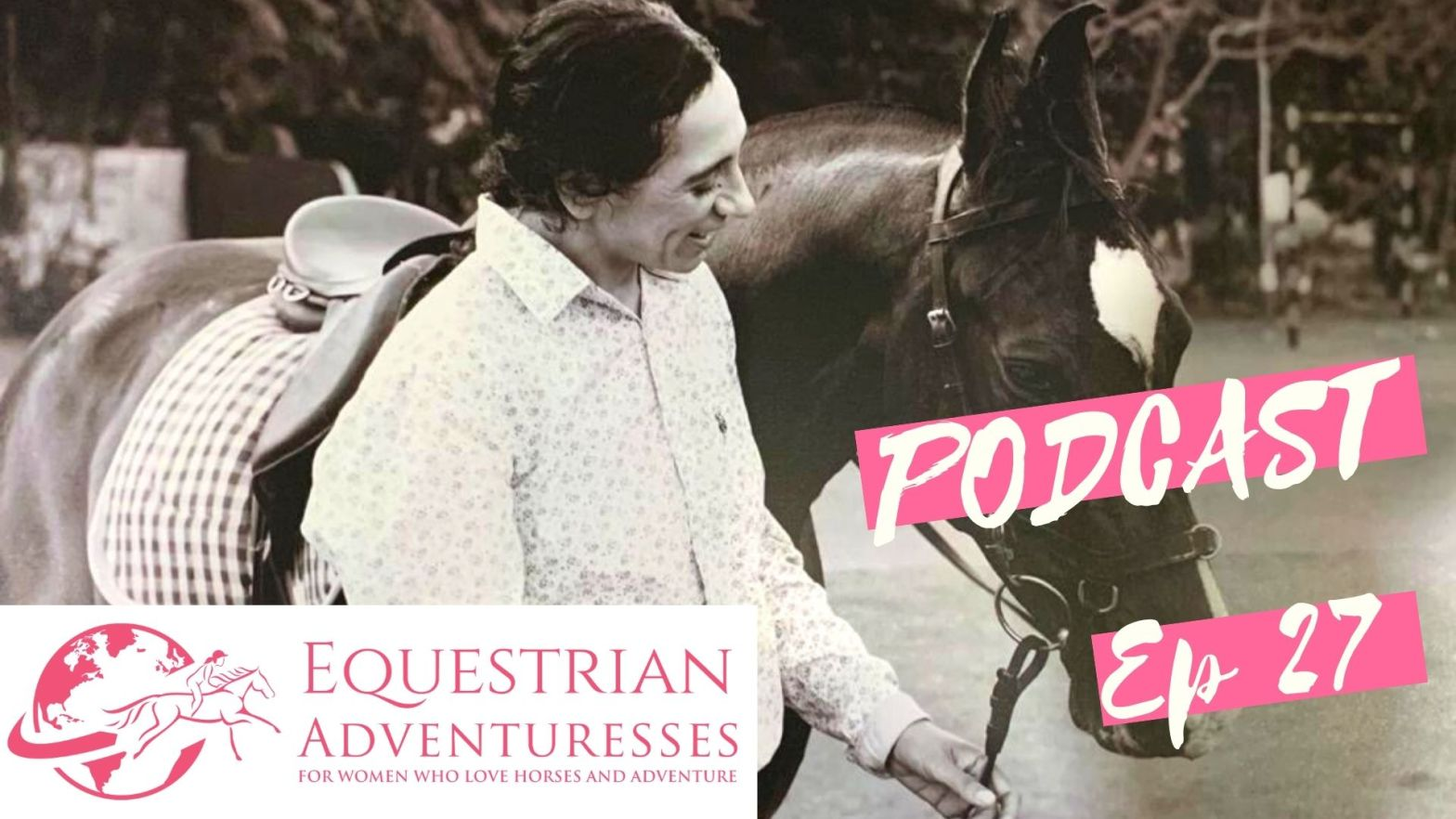 Equestrian Adventuresses Travel and Horse Podcast Ep 27 - featured: Riding an Indian Police Horse - Interview with Semra Yücel a German woman living in India