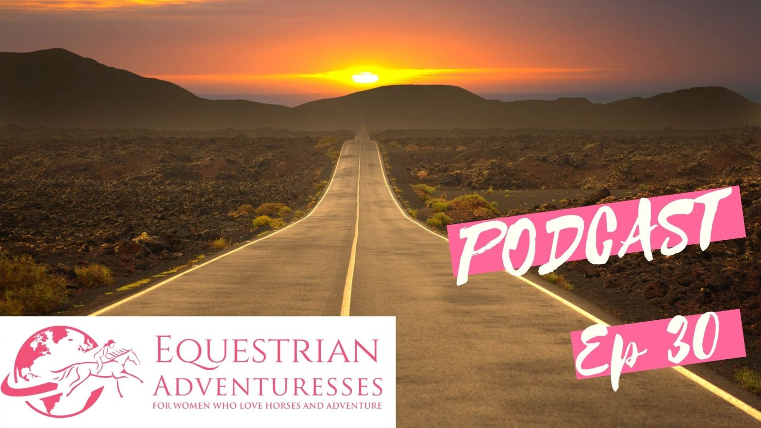 Equestrian Adventuresses Travel and Horse Podcast Ep 30 - featured: How Corona is affecting the way we travel and live and how we mange the best way possible