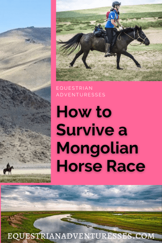 Pinterest Pin for Article: 7 Tips For Surviving a Mongolian Horse Race