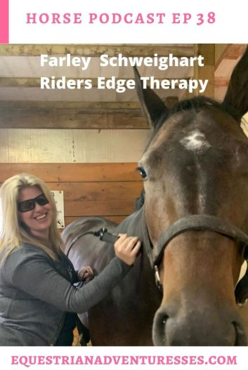 Horse and travel podcast pin - Ep 38 Return to Winning, Finding a Balance- interview with Farley Schweighart