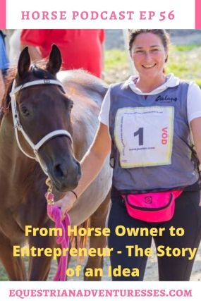 Horse and travel podcast pin - Ep 56 From Horse Owner to Entrepreneur