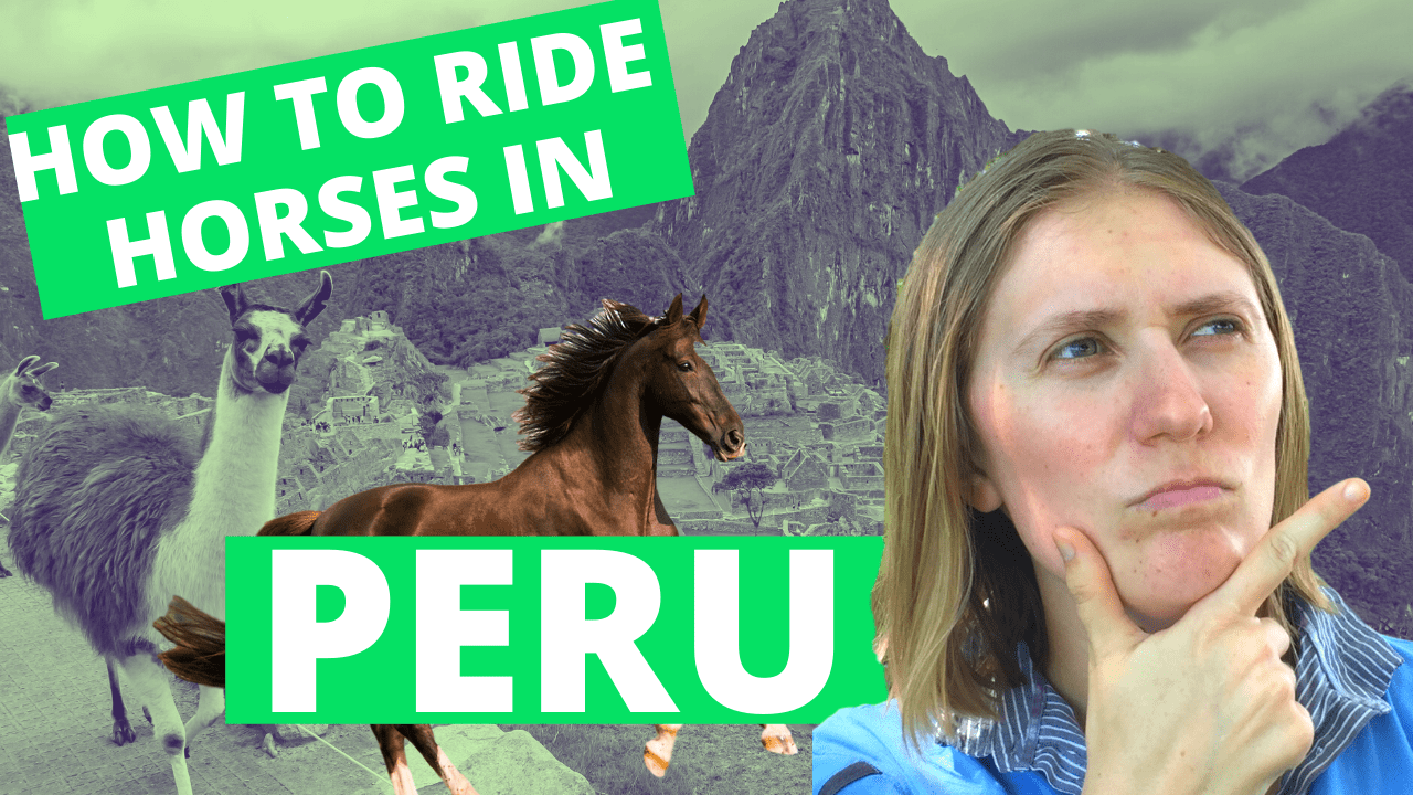 Everything you need to know about horse riding in Peru in our special: How to ride horses in Peru