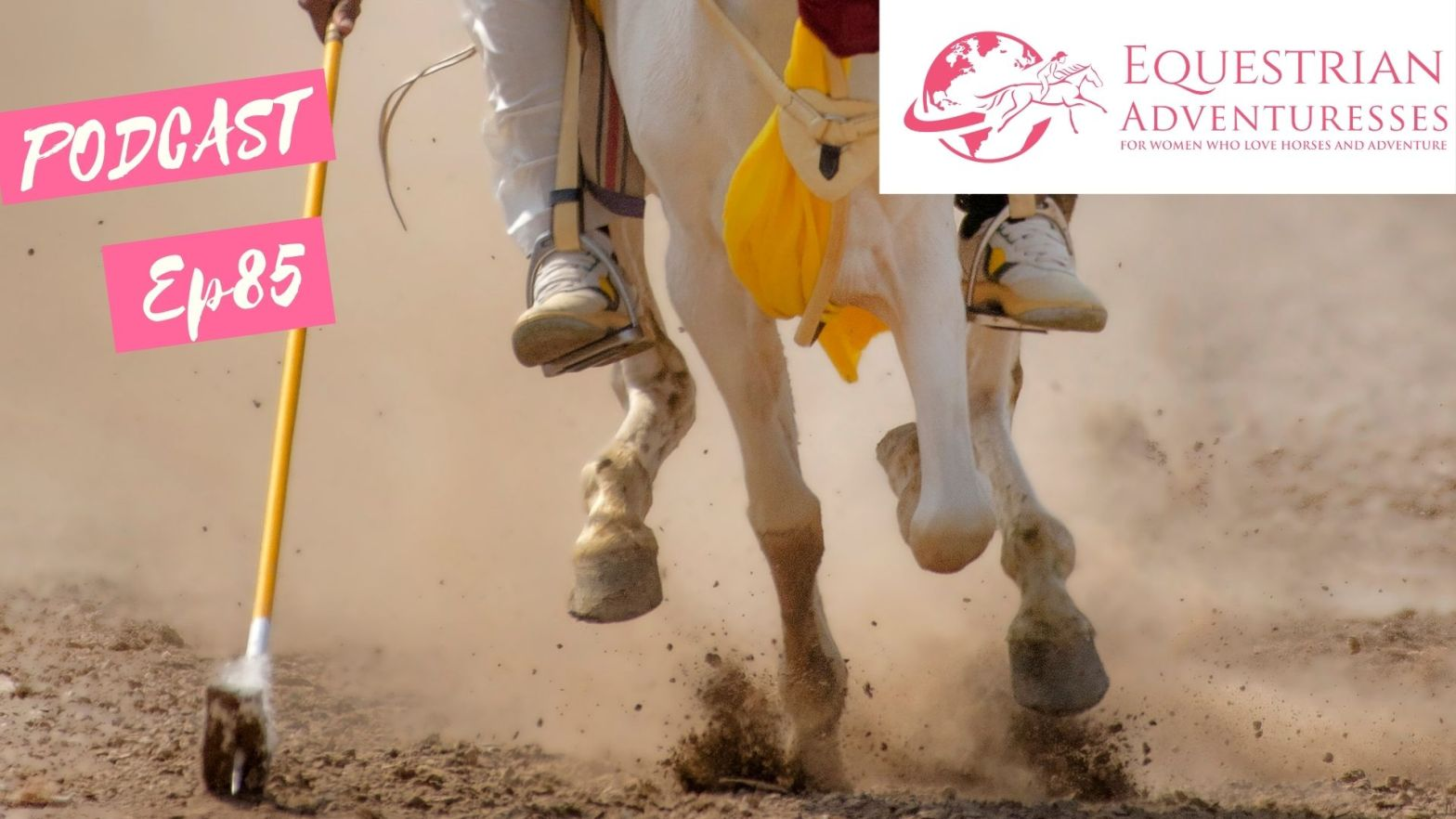 Equestrian Adventuresses Travel and Horse Podcast Ep 85 - Warrior Girl