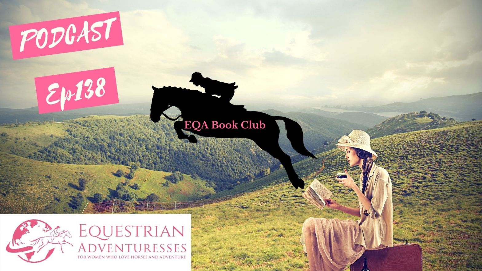 Equestrian Adventuresses Travel and Horse Podcast Ep 138 - Book Club