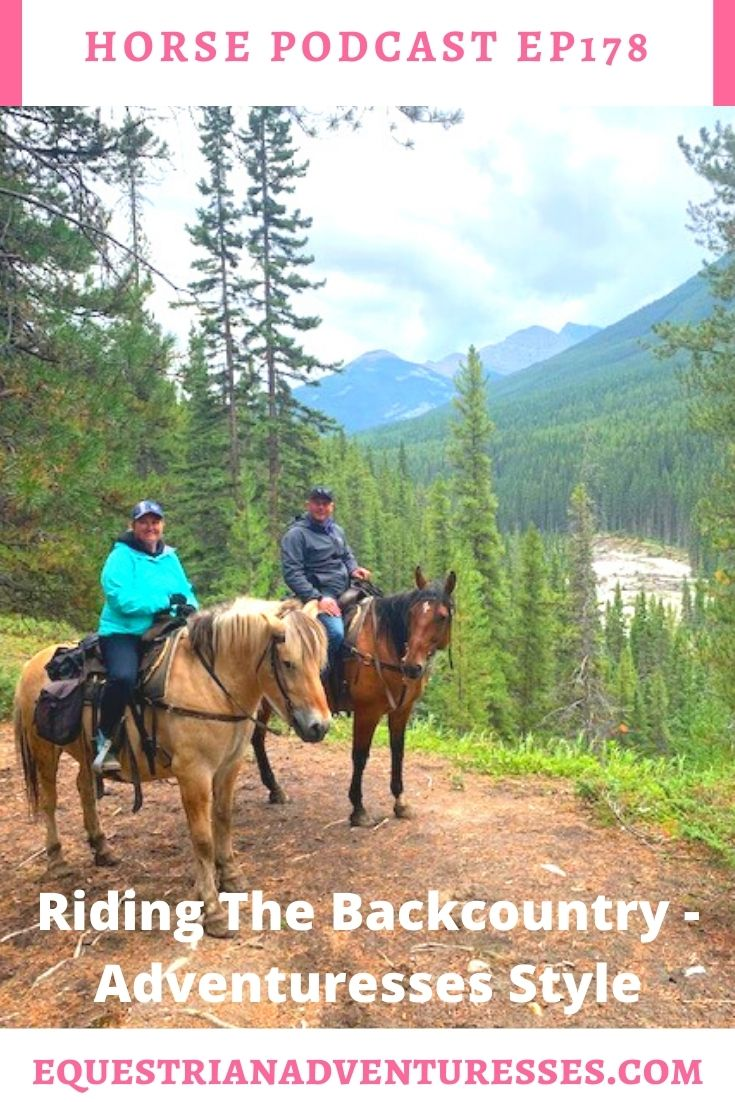 Horse and travel podcast pin - Ep178: Riding The Back-Country - Adventuresses Style
