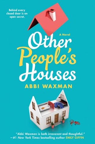Other People's Houses - Abbi Wexman