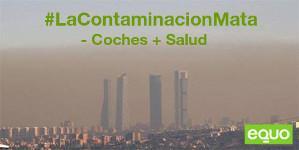 EQUO denuncia la irresponsabilidad de Botella por no atajar la contaminación