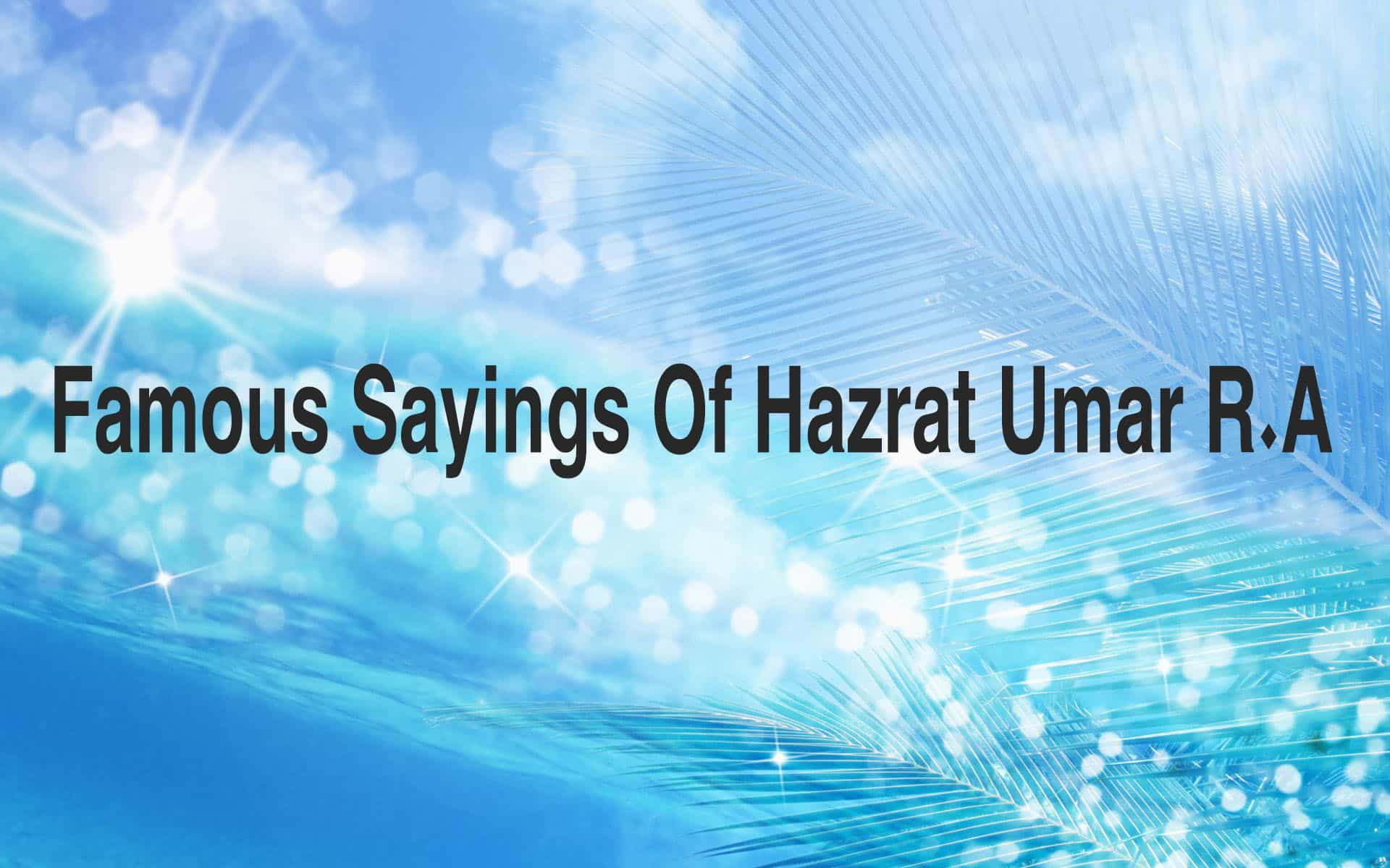 Famous-Sayings-of-Hazrat-umar