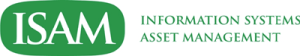 Information Systems Asset Management - ISAM