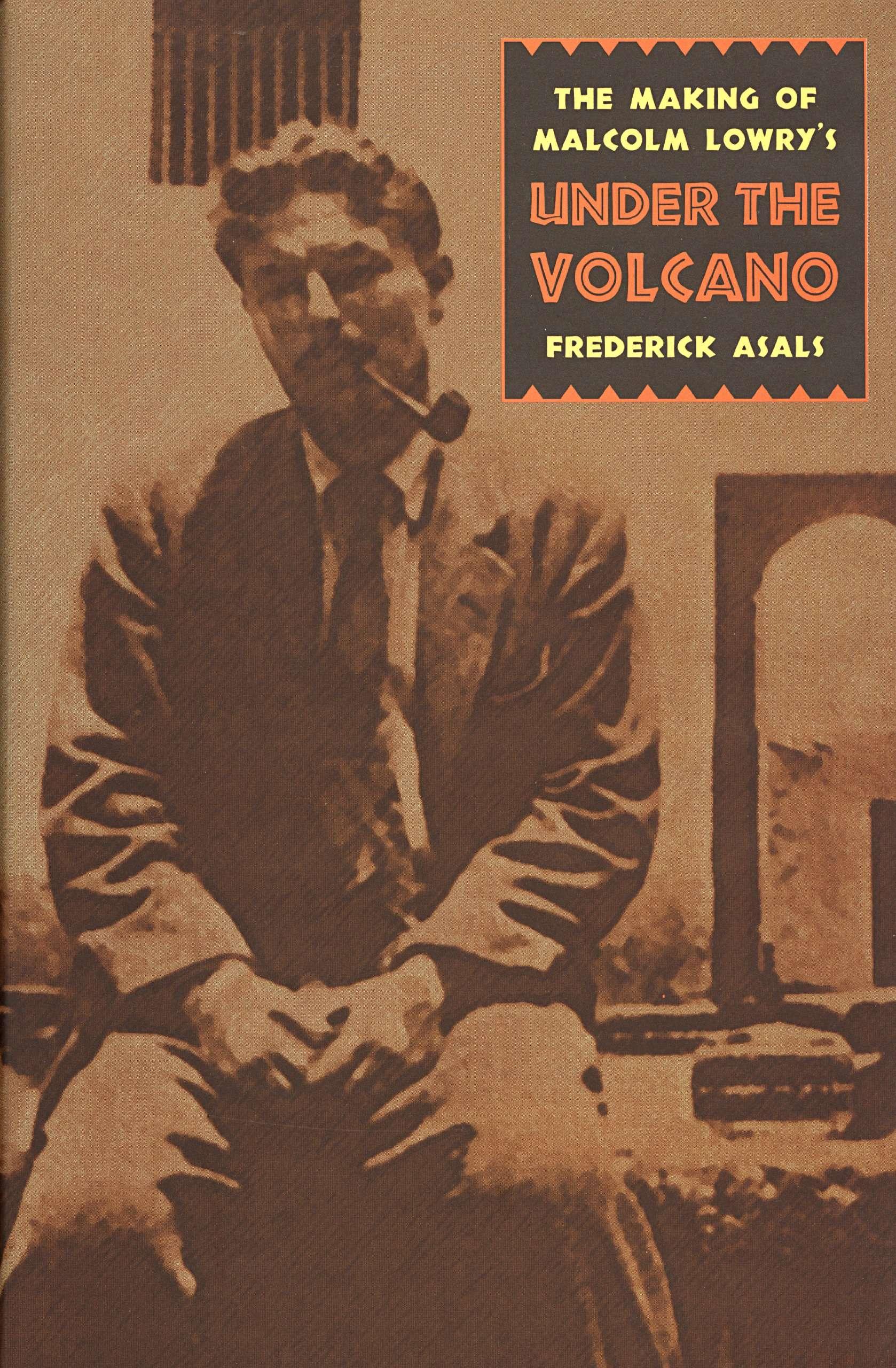 Μάλκολμ Λόουρυ: «Κάτω από το Ηφαίστειο»