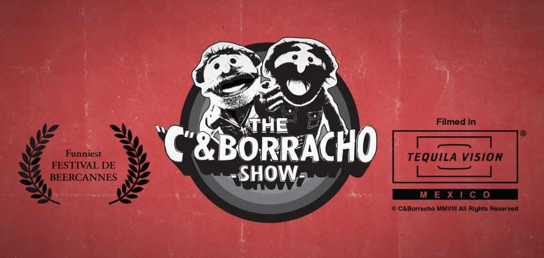"The ""C"" & Borracho Show by Eran Thomson"
