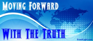 moving forward with the truth eraoflightdotcom.jpg