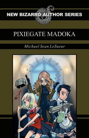 Pixiegate Madoka by Michael Sean LeSueur