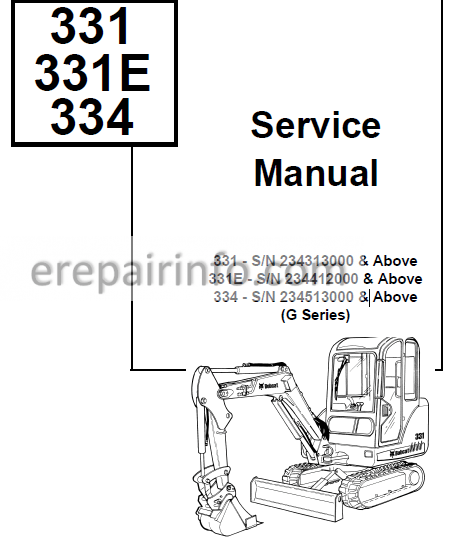 Bobcat 331 331E 334 Service Repair Manual Excavator