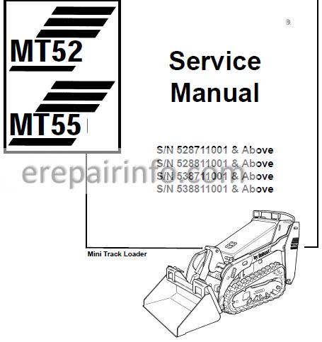 Bobcat MT52 MT55 Service Repair Manual Mini Track Loader