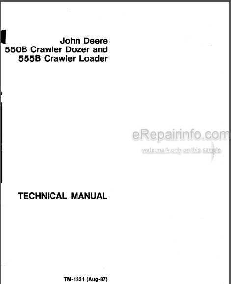 JD 550B 555B Technical Manual Crawler Dozer Crawler Loader
